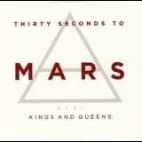 30 Seconds To Mars - Kings And Queens [CDS] '2009