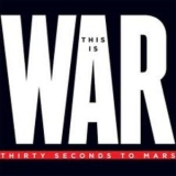 30 Seconds To Mars - This Is War [CDS] '2010