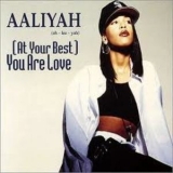 Aaliyah - At Your Best (you Are Love) '1994