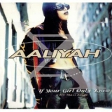 Aaliyah - If Your Girl Only Knew (CDS) '1996