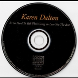 Karen Dalton - It`s So Hard To Tell Who`s Going To Love You The Best '1969