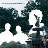 Brad Mehldau - Anything Goes '2004