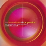 Brad Mehldau Trio - The Art Of The Trio, Vol. 5: Progression (CD2) '2001
