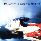 PJ Harvey - To Bring You My Love '1995