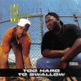 Ugk - Too Hard To Swallow '1992