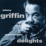 Johnny Griffin - Unpretentious Delights '1992