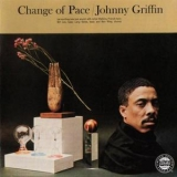 Johnny Griffin - Change Of Pace '1961
