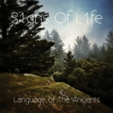 S1gns Of L1fe - Language Of The Ancients '2013