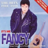 Fancy - It's Me Fancy (the Hits 1984 - 1994) '1994