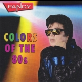 Fancy - Colors Of The 80s '2011