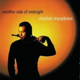 Marion Meadows - Another Side Of Midnight '1999