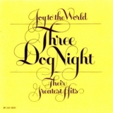 Three Dog Night - Joy To The World-their Greatest Hits '1975