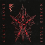 Celtic Frost - Morbid Tales (1999 Remastered) '1984