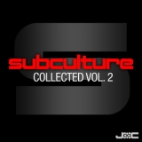 Various Artists - Subculture Collected, Vol. 2 '2013