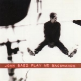 Joan Baez - Play Me Backwards '1992