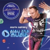 Mark Ashley - Play The Music (brazilian Special Edition) '2011