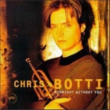 Chris Botti - Midnight Without You '1997