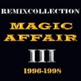 Magic Affair - Remixcollection III (1993-1994) '2008