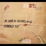 Humble Pie - As Safe As Yesterday Is [remastered 2008] '1969