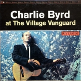 Charlie Byrd - At The Village Vanguard '1962