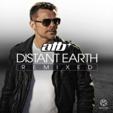 ATB - Distant Earth Remixed  '2011