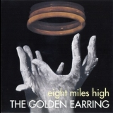 Golden Earring - Eight Miles High (2001 Remastered) '1969