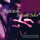 Shakatak - Smooth Solos '2002