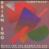 Brian Eno - 'lightness' Music For The Marble Palace '1997