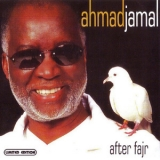 Ahmad Jamal - After Fajr '2005