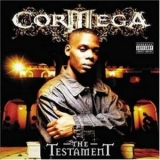 Cormega - The Testament '2005