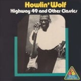 Howlin' Wolf - Highway 49 and Other Classics '1996