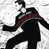 Michael Buble - 'spider-man' Theme '2004
