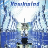 Hawkwind - Blood Of The Earth '2010