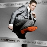 Michael Buble - Crazy Love Hollywood Edition (2CD) '2010