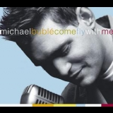 Michael Buble - Come Fly With Me [LIVE] {Reprise Records 300523} '2004