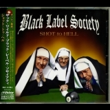 Black Label Society - Shot To Hell (VICP-63582) '2006