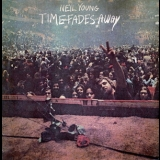 Neil Young - Time Fades Away '1973