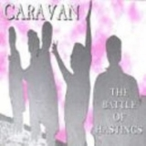 Caravan - The Battle Of Hastings '1995