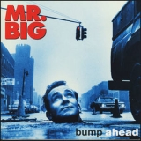 Mr. Big - Bump Ahead '1993