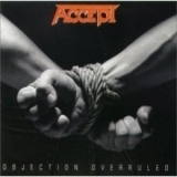Accept - Objection Overruled (Japan Digital Re-master) '1993