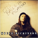Bruce Dickinson - Balls To Picasso (Expanded Edition) (2CD) '1994