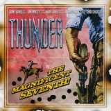 Thunder - The Maginficent Seventh (Limited Edition) '2005