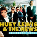 Huey Lewis & The News - Greatest Hits '2006