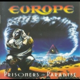 Europe - Prisoners in Paradise [MHCP 435, 2004, Japan re-master] '1991