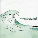 Sanctus Real - Fight The Tide '2004