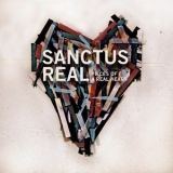 Sanctus Real - Pieces Of A Real Heart '2010