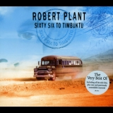 Robert Plant - Sixty Six To Timbuktu (CD1) '2003