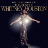Whitney Houston - I Will Always Love You: The Best Of Whitney Houston '2012