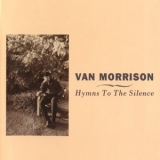 Van Morrison - Hymns To The Silence (2CD) '1991