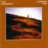 Van Morrison - Common One (Remaster & Expanded 2008) '1980